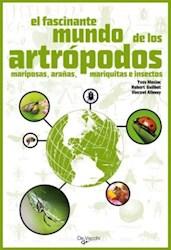 Libro El Fascinante Mundo De Los Artropodos