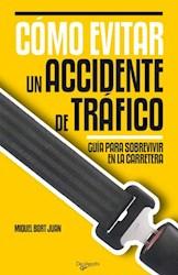 Libro Como Evitar Un Accidente De Trafico