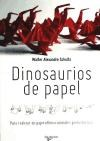 Papel Dinosaurios De Papel