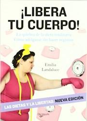 Libro Libera Tu Cuerpo