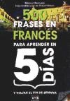 Libro 500 Frases En Frances Para Aprender En 5 Dias