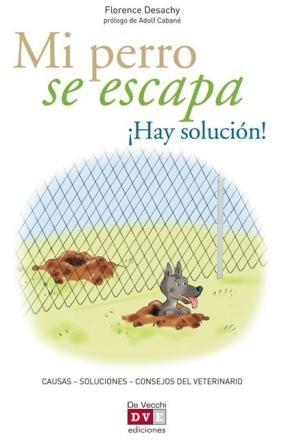 E-book Mi Perro Se Escapa ¡Hay Solución!