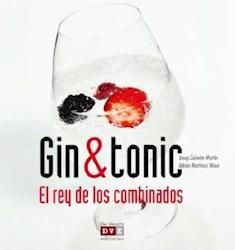 Libro Gin & Tonic  El Rey De Los Combinados