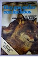 Papel HAY QUE AULLAR CON LOS LOBOS LA SINGULAR VERACIDAD DE LOS DICHOS SOBRE ANIMALES (AL FILO DEL TIEMPO)