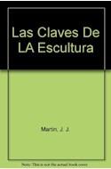 Papel CLAVES DE LA ESCULTURA LAS