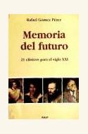 Papel MEMORIA DEL FUTURO. 21 CLASICOS PARA EL SIGLO XXI (R) (2000)