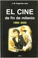 Papel CINE DE FIN DE MILENIO (1999/2000) (R) (2001), EL