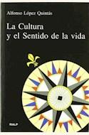 Papel CULTURA Y EL SENTIDO DE LA VIDA (R) (2003), LA