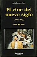 Papel CINE DEL NUEVO SIGLO (2001-2003) (R) (2004), EL