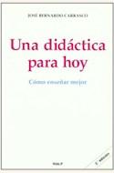 Papel UNA DIDACTICA PARA HOY. COMO ENSEÑAR MEJOR (R) (2004)