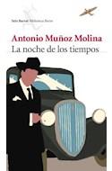 Papel NOCHE DE LOS TIEMPOS (BIBLIOTECA BREVE)