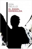 Papel ANGEL ESMERALDA (COLECCION NARRATIVA 822)
