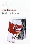 Papel RUIDO DE FONDO (BIBLIOTECA FORMENTOR)