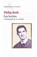 Papel HECHOS AUTOBIOGRAFIA DE UN NOVELISTA (COLECCION BIBLIOTECA PHILIP ROTH)