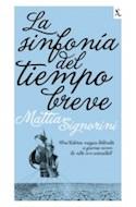 Papel SINFONIA DEL TIEMPO BREVE (BILIOTECA FURTIVA)