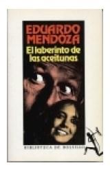 Papel LABERINTO DE LAS ACEITUNAS (BIBLIOTECA EDUARDO MENDOZA)