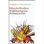 Papel ULTIMO TRAYECTO DE HORACIO DOS (BIBLIOTECA DE BOLSILLO)