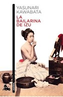 Papel BAILARINA DE IZU (COLECCION NARRATIVA) (BOLSILLO)