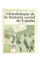 Papel METODOLOGIA DE LA HISTORIA SOCIAL DE ESPAÑA