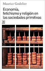 Papel ECONOMIA, FETICHISMO Y RELIGION EN LAS SOCIEDADES PRIMITIVAS