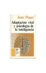 Papel ADAPTACION VITAL Y PSICOLOGIA DE LA INTELIGE