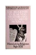 Papel RELIGIONES EN EL MUNDO MEDITERRANEO Y EN EL ORIENTE PROXIMO (HISTORIA DE LAS RELIGIONES 5)