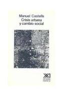 Papel CRISIS URBANA Y CAMBIO SOCIAL (ARQUITECTURA Y URBANISMO)