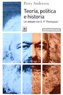 Papel TEORIA POLITICA E HISTORIA UN DEBATE CON E. P. THOMPSON