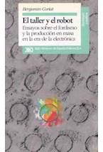 Papel TALLER Y EL ROBOT, EL (ENSAYOS SOBRE EL FORDISMO Y LA PRODUC