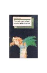 Papel COMUNICACION ANIMAL COMUNICACION HUMANA (COLECCION PSICOLOGIA)