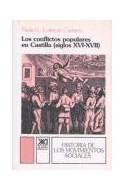 Papel CONFLICTOS POPULARES EN CASTILLA SIGLO XVI XVII (HISTORIA DE LOS MOVIIMIENTOS SOCIALES)