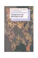 Papel FUNDAMENTOS DE PSICOLOGIA SOCIAL (COLECCION SOCIOLOGIA PSICOLOGIA SOCIAL)