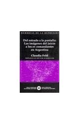 Papel DEL ESTRADO A LA PANTALLA: LAS IMAGENES DEL JUICIO A LOS EX