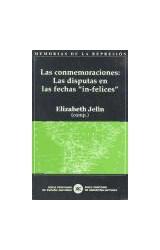 Papel LAS CONMEMORACIONES: LAS DISPUTAS EN LAS FECHAS IN-FELICES
