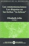 Papel Conmemoraciones: Las Disputas En Las Fechas ''In-Felices'',