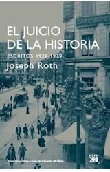 Papel EL JUICIO DE LA HISTORIA ESCRITOS 1920-1939