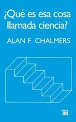 Libro Que Es Esa Cosa Llamada Ciencia ?