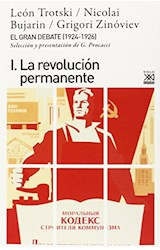 Papel GRAN DEBATE I (1924-1926), EL. LA REVOLUCION PERMANENTE