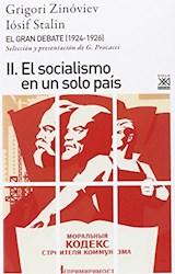 Papel GRAN DEBATE II (1924-1926), EL. EL SOCIALISMO EN UN SOLO PAI