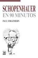 Papel SCHOPENHAUER EN 90 MINUTOS (FILOSOFOS EN 90 MINUTOS)
