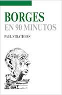 Papel BORGES EN 90 MINUTOS (EN 90 MINUTOS)