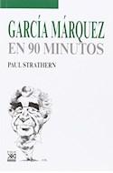 Papel GARCIA MARQUEZ EN 90 MINUTOS (EN 90 MINUTOS)