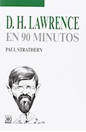 Papel LAWRENCE D. H. EN 90 MINUTOS (COLECCION EN 90 MINUTOS)