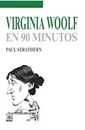 Papel VIRGINIA WOOLF EN 90 MINUTOS (EN 90 MINUTOS)
