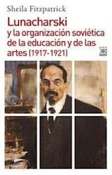 Papel LUNACHARSKI Y LA ORGANIZACION SOVIETICA DE LA EDUCACION Y DE