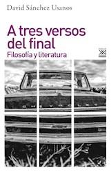 Libro A Tres Versos Del Final