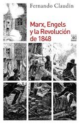 Libro Marx , Engels Y La Revolucion De 1848