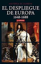 Libro El Despliegue De Europa ( 1648 - 1688 )