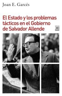 Papel El Estado Y Los Problemas Tacticos En El Gobierno De Salvador Allende