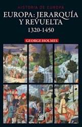 Libro Europa : Jerarquia Y Revuelta ( 1320 - 1450 )